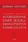 Kirchner, Barbara - Barbara Kirchner zu Alexandra Kollontai Autobiographie einer sexuell emanzipierten Kommunistin (1926) bestellen