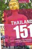 Thielke, Thilo - Thailand 151 - Portrait des farbenfrohen Königreichs in 151 Momentaufnahmen bestellen