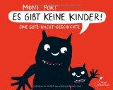 Port, Moni - Es gibt keine Kinder. Eine Gute-Nacht-Geschichte bestellen