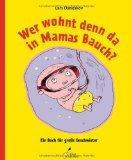 Daneskov, Lars - Wer wohnt denn da in Mamas Bauch? bestellen