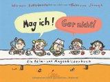 Holzwarth, Werner - Mag ich! Gar nicht! bestellen