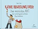 Klein, Horst - Kleine Bewegung, Dieb! bestellen
