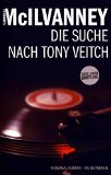 McIlvanney, William - Die Suche nach Tony Veitch bestellen