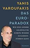 Varoufakis, Yanis - Der Euro-Pradox bestellen