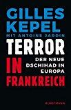 Kepel, Gilles - Terror in Frankreich bestellen