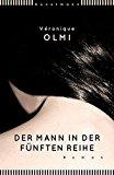 Olmi, Veronique - Der Mann in der fünften Reihe bestellen