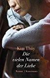 Thuy, Kim - Die vielen Namen der Liebe bestellen
