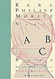 Moritz, Karl Philip - Neues ABC-Buch. Illustriert von Wolf Erlbruch bestellen