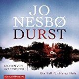 Nesbo, Jo - Durst. Ein Fall für Harry Hole (Hörbuch) bestellen
