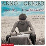 Geiger, Arno - Unter der Drachenwand (Hörbuch) bestellen