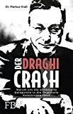 Krall, Markus - Der Draghi-Crash bestellen