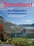 Wiehr, Hans Jürgen - Schottland. Die Highlands I. Von West bis Nordwest bestellen