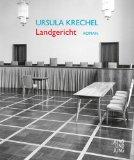 Krechel, Ursula - Landgericht bestellen