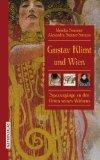 Sommer, Monika - Gustav Klimt und Wien Spaziergänge zu den Orten seines Wirkens bestellen